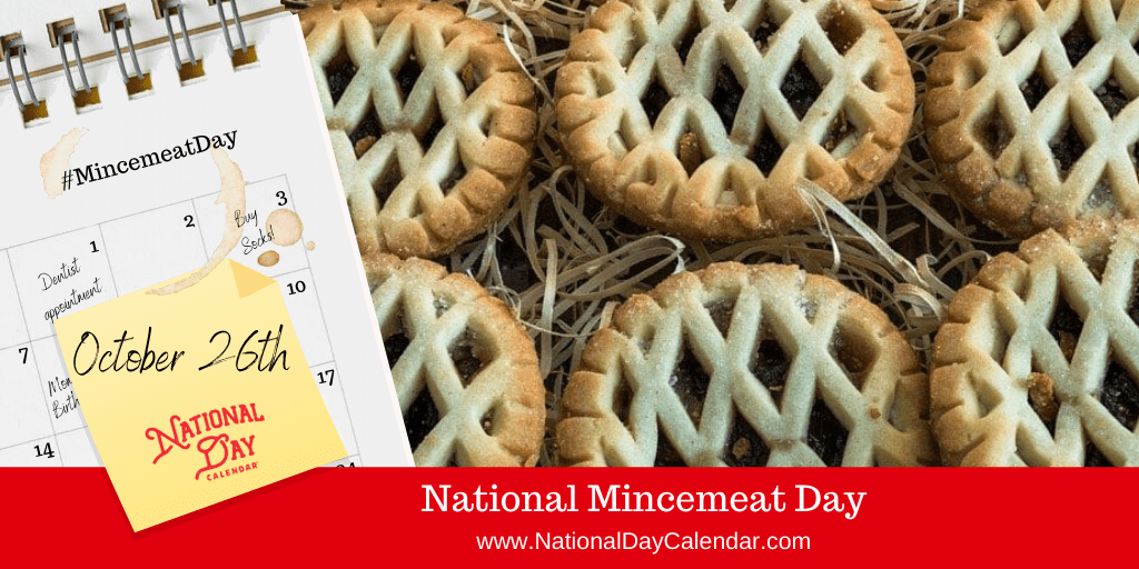 NATIONAL MINCEMEAT DAY – October 26