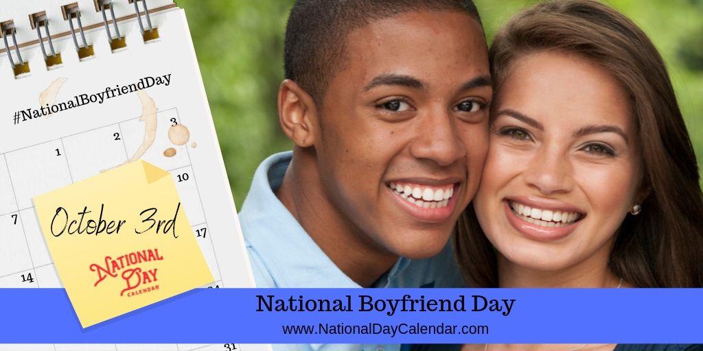 National Boyfriend Day - October 3