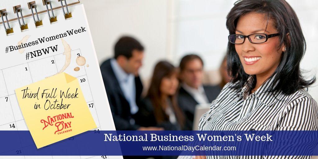 National Business Women's Week - Third Full Week in October