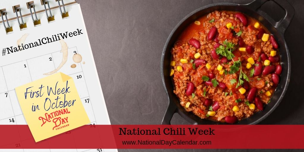 National Chili Week - First Week in October