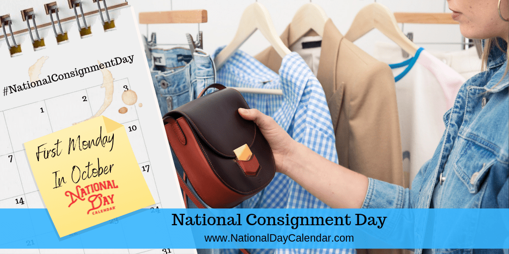 National Consignment Day - First Monday In October (1)
