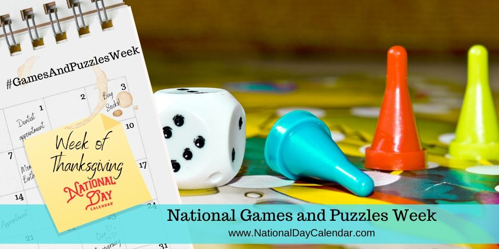 National Games and Puzzles Week - Week of Thanksgiving