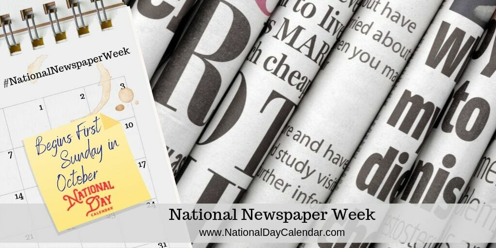 National Newspapers Week - Begins First Sunday in October (1)