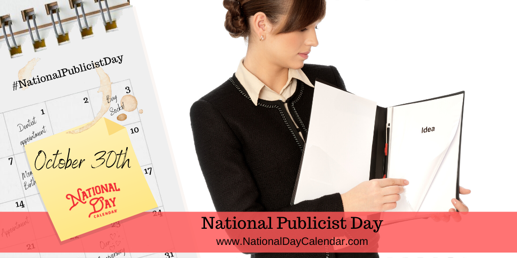 National Publicist Day - October 30