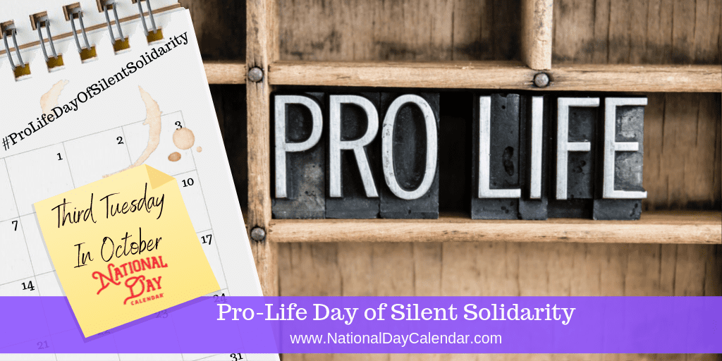 PRO-LIFE DAY OF SILENT SOLIDARITY – Third Tuesday in October