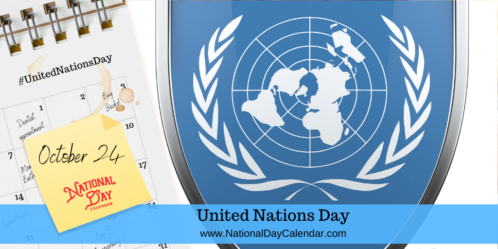UNITED NATIONS DAY – October 24