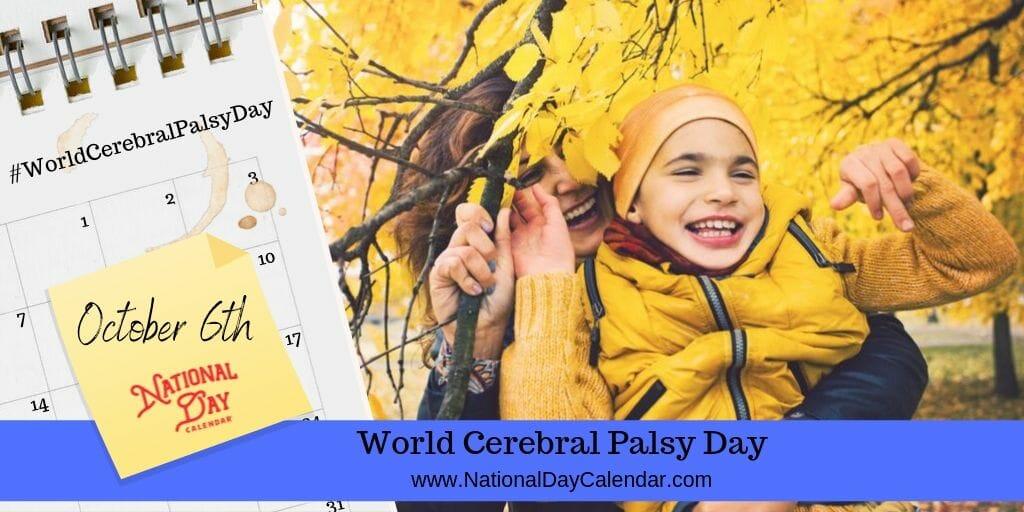 World Cerebral Palsy Day - October 6