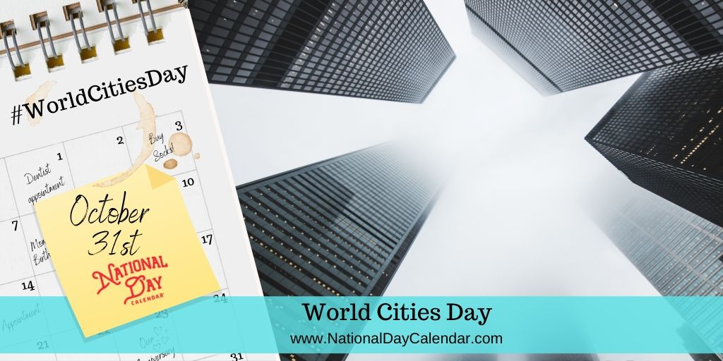 World Cities Day - October 31
