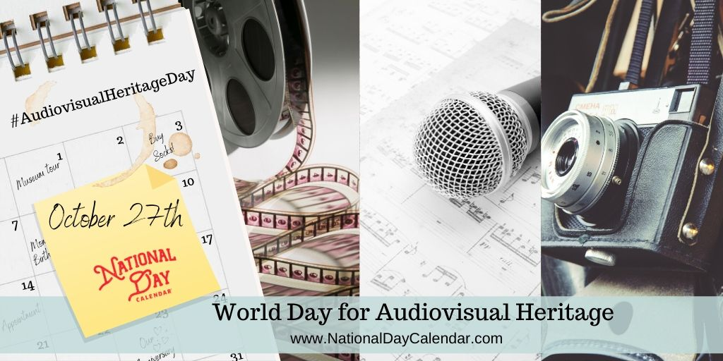 World Day for Audiovisual Heritage - October 27th