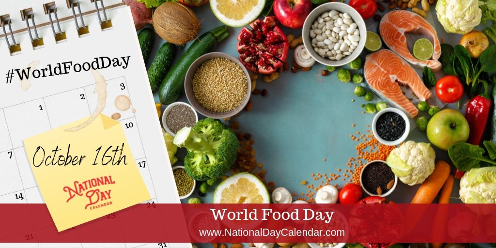 World Food Day - October 16