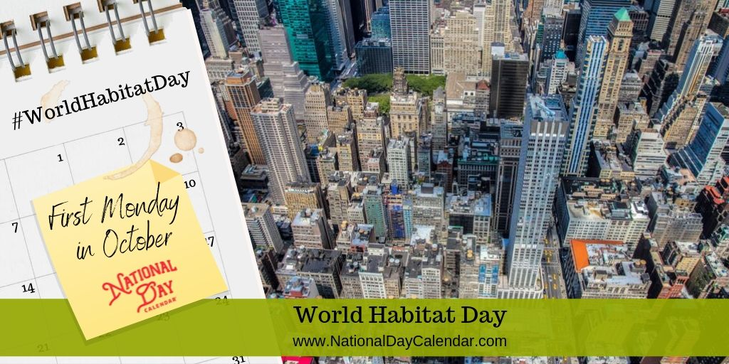 World Habitat Day - First Monday in October