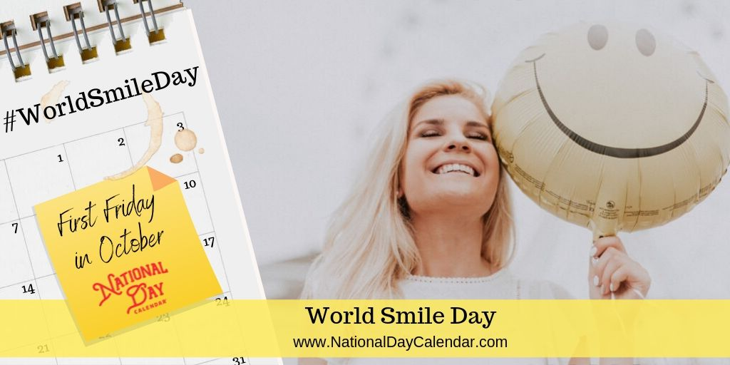 World Smile Day - First Friday in October