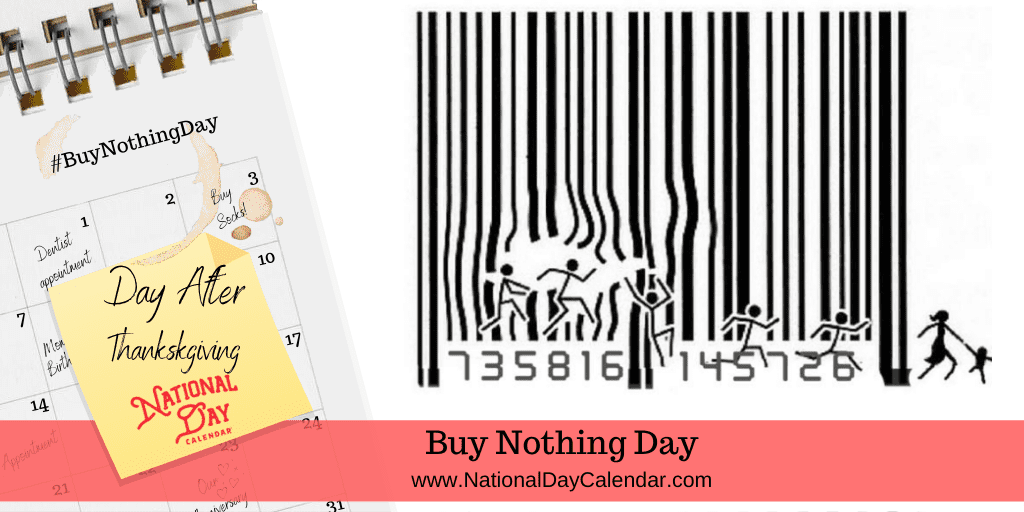 BUY NOTHING DAY – Day After Thanksgiving