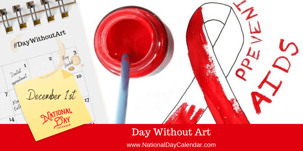 DAY WITHOUT ART – December 1