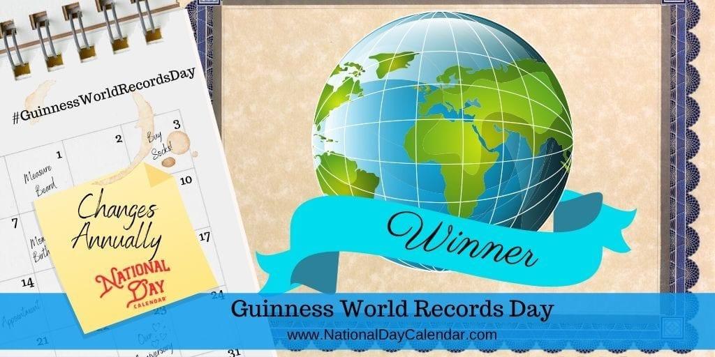 Guinness World Records Day - Changes Annually
