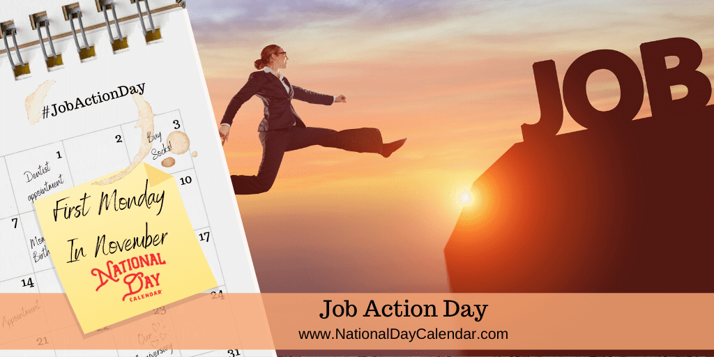 JOB ACTION DAY – First Monday in November