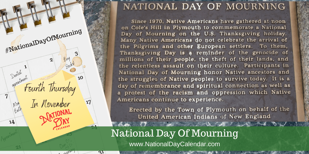 NATIONAL DAY OF MOURNING – Fourth Thursday in November