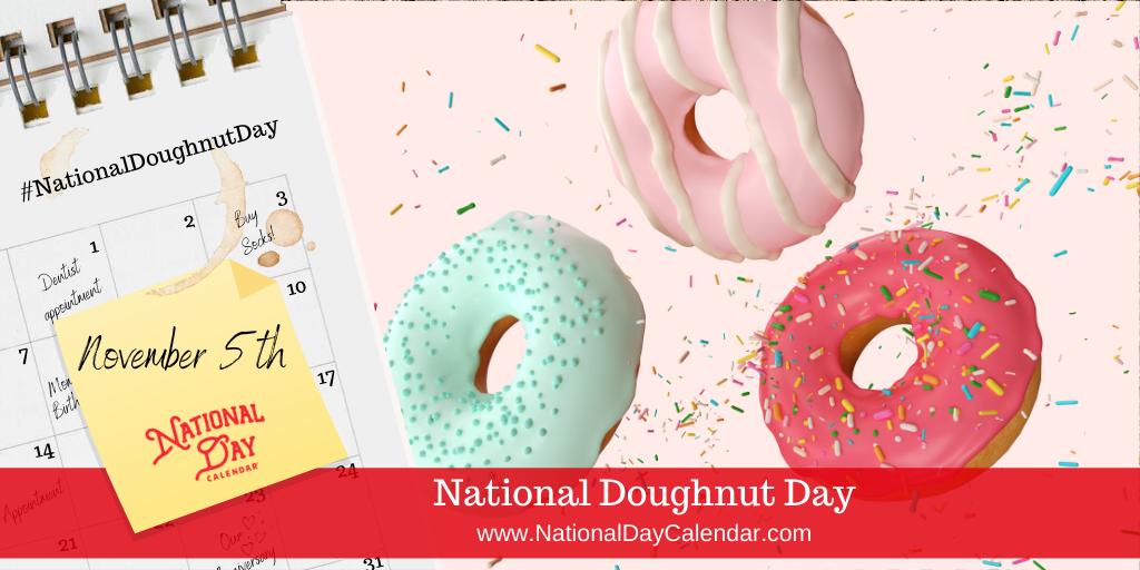 NATIONAL DOUGHNUT DAY – November 5