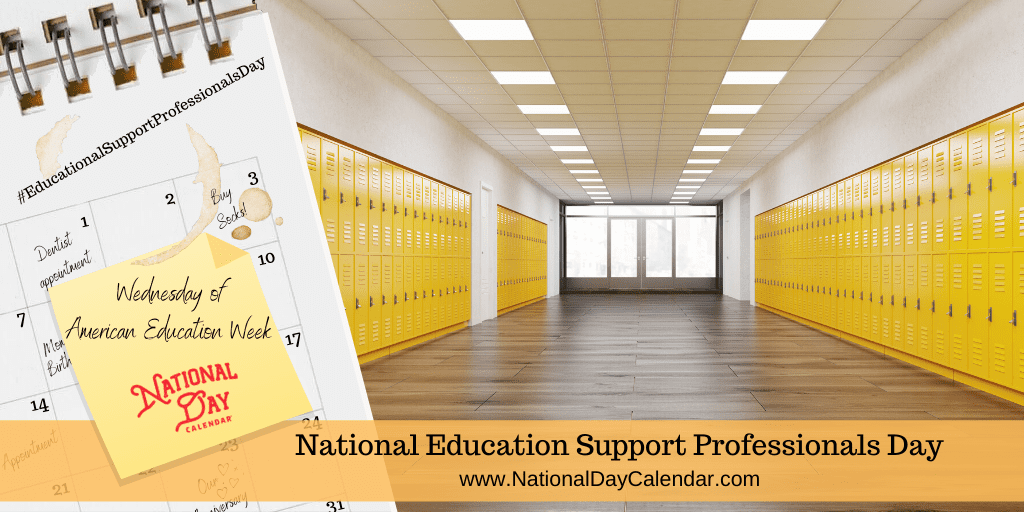 NATIONAL EDUCATION SUPPORT PROFESSIONALS DAY – Wednesday of American Education Week