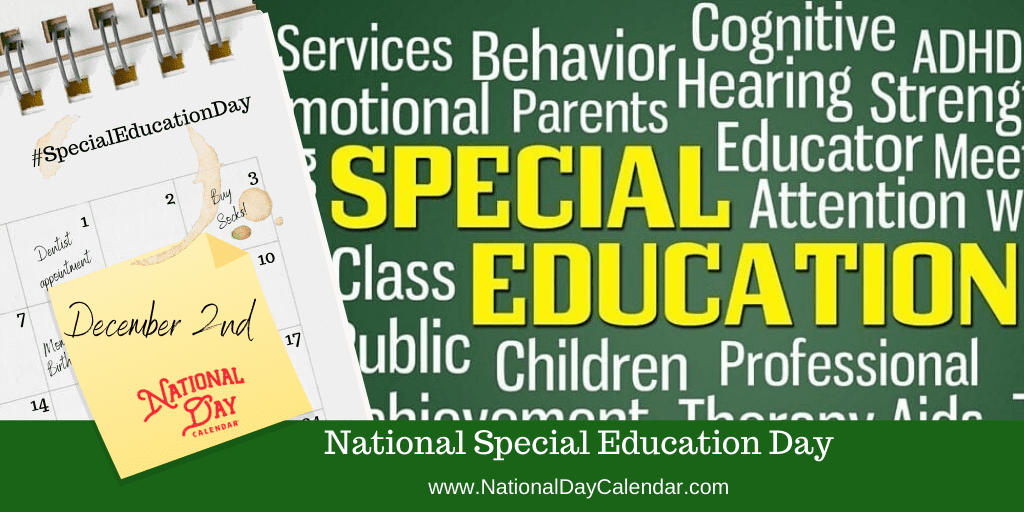 NATIONAL SPECIAL EDUCATION DAY – December 2
