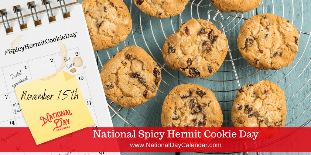 NATIONAL SPICY HERMIT COOKIE DAY - November 15