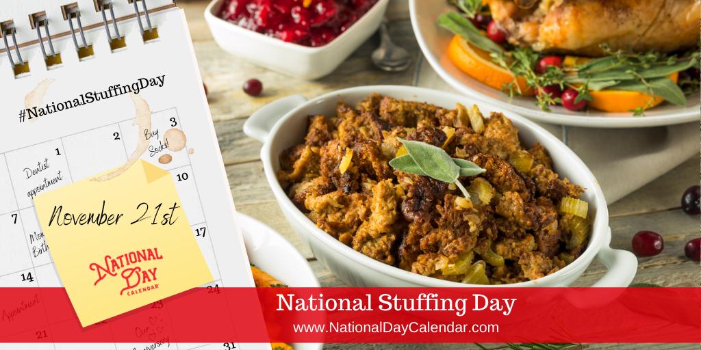 NATIONAL STUFFING DAY – November 21