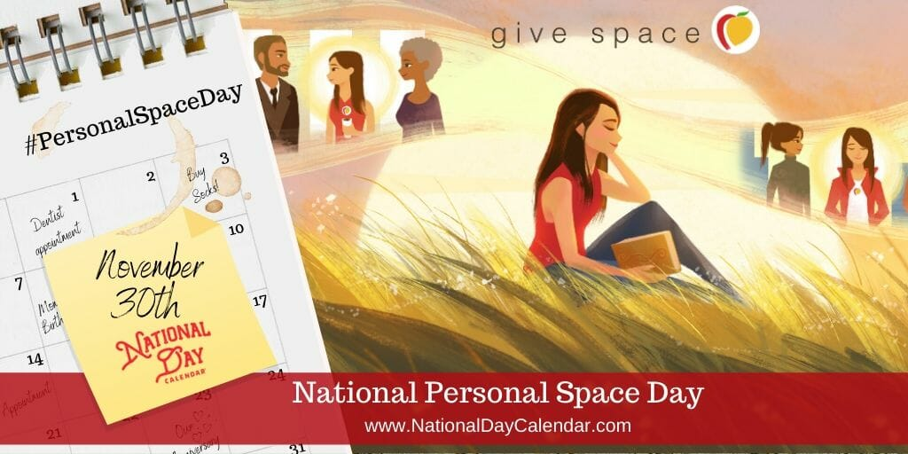 National Personal Space Day - November 30