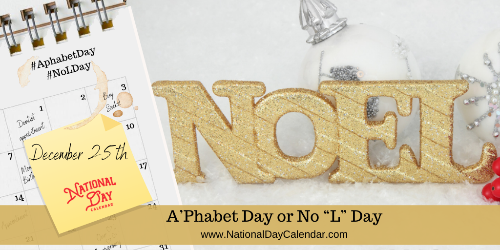 """A'Phabet Day or No """"L"""" Day"""