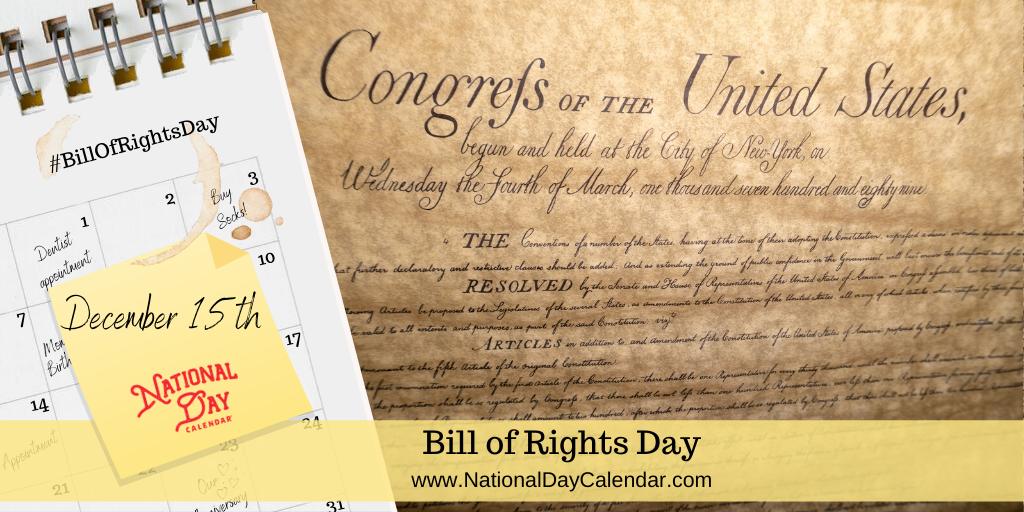 BILL OF RIGHTS DAY – December 15