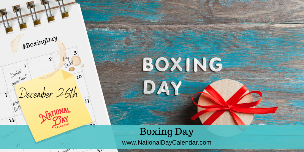 BOXING DAY – December 26
