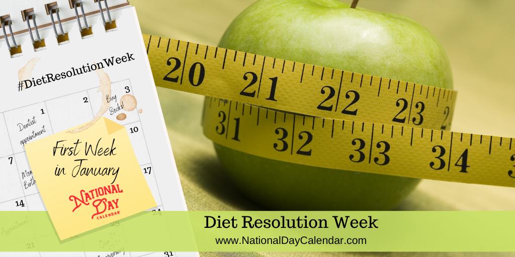 Diet Resolution Week - First Week in January