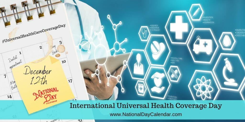 International Universal Health Coverage Day - December 12