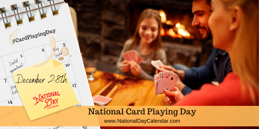 NATIONAL CARD PLAYING DAY – December 28