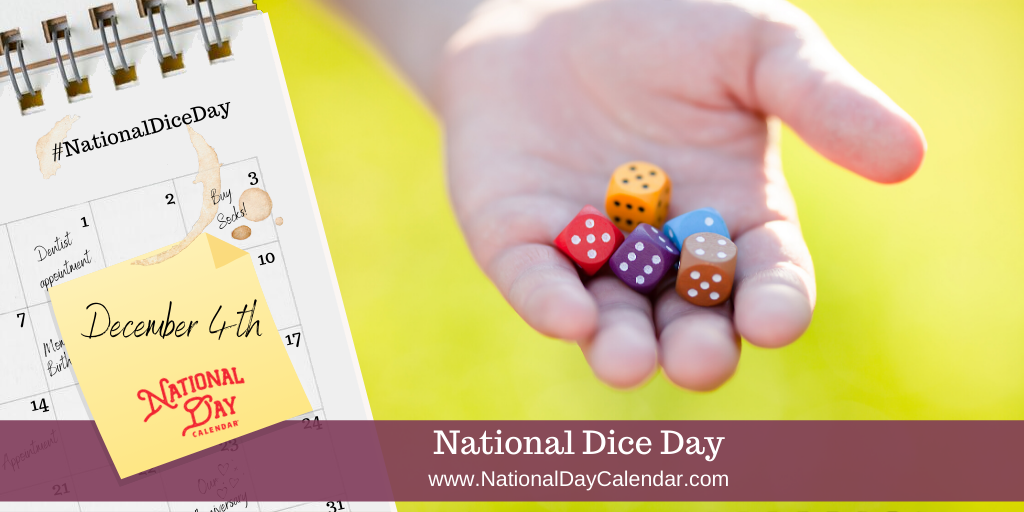 NATIONAL DICE DAY – December 4