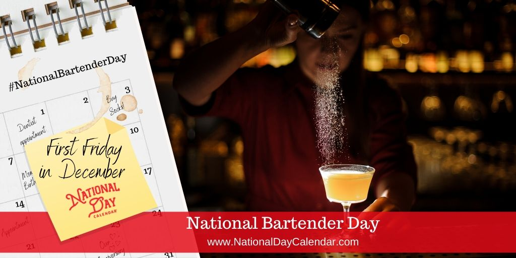 National Bartender Day - First Friday in December