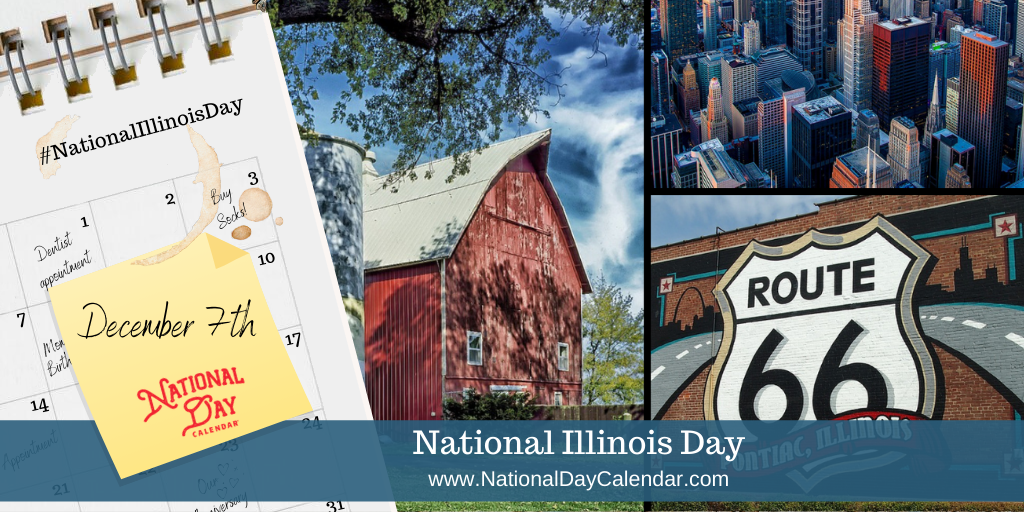 National Illinois Day - December 7