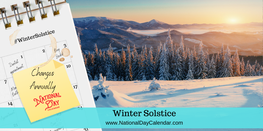 WINTER SOLSTICE – Changes Annually