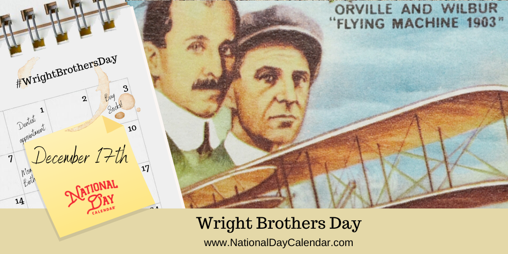 WRIGHT BROTHERS DAY – December 17 (1)