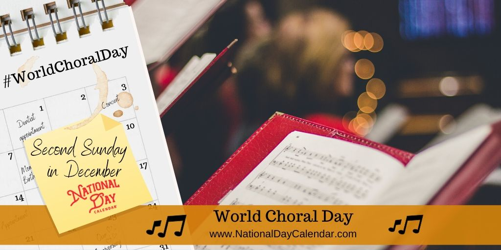 World Choral Day - Second Sunday in December