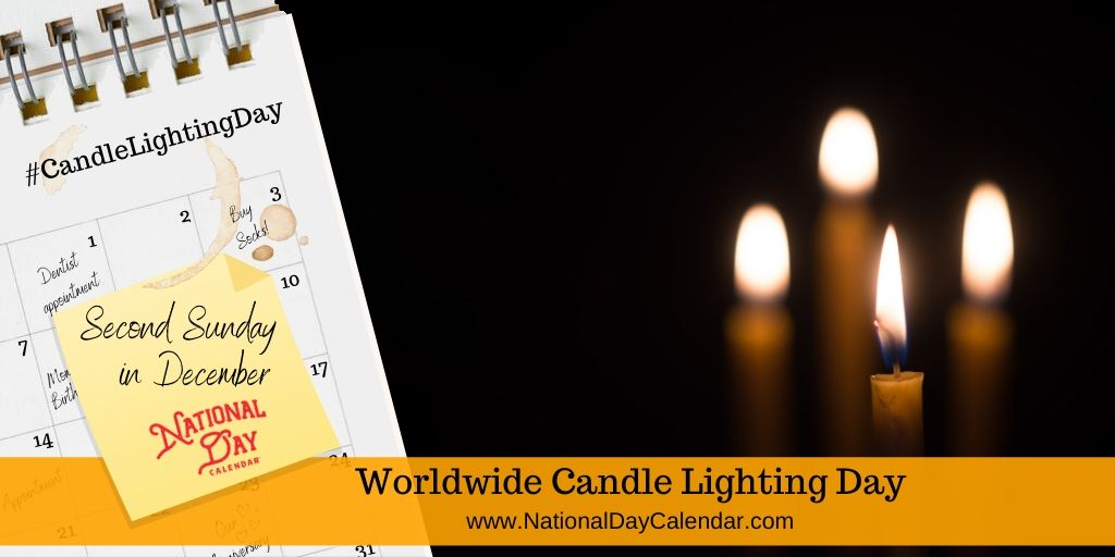 Worldwide Candle Lighting Day - Second Sunday in December