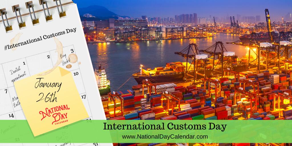 International Customs Day - January 26
