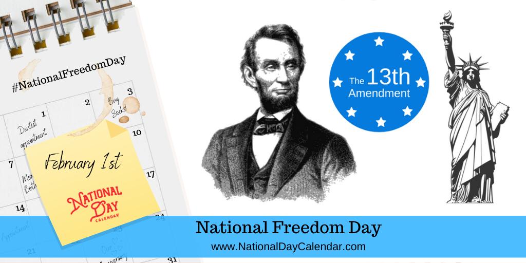 NATIONAL FREEDOM DAY – February 1