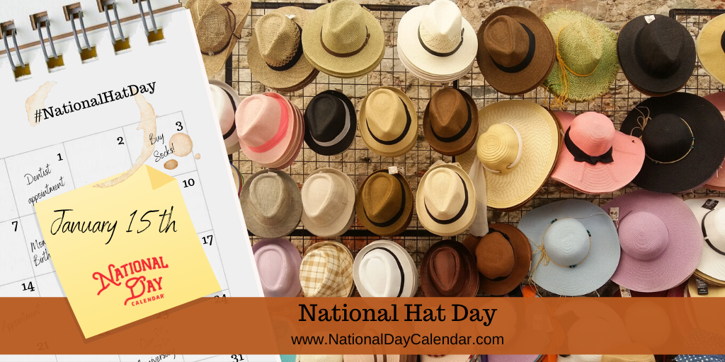 NATIONAL HAT DAY – January 15