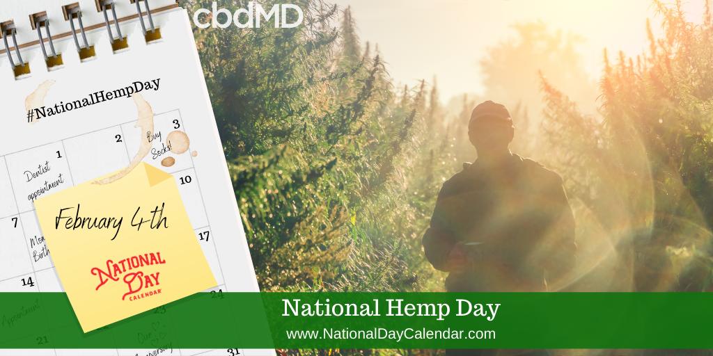 NATIONAL HEMP DAY – February 4