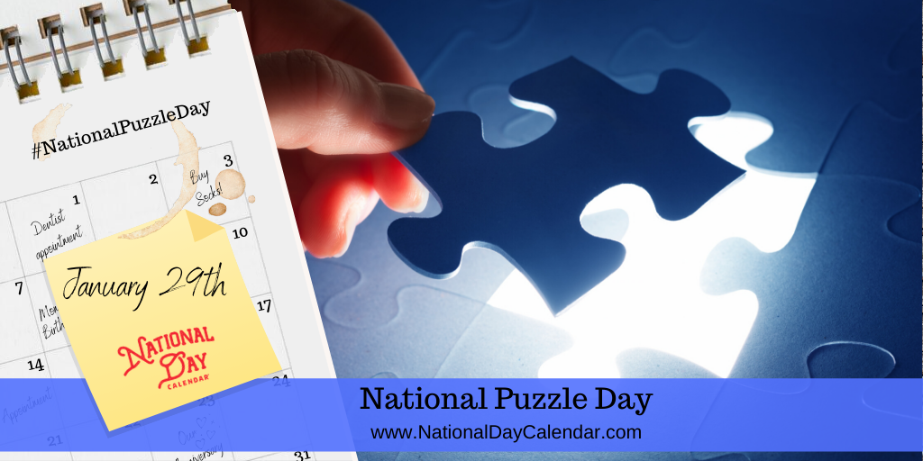 NATIONAL PUZZLE DAY – January 29