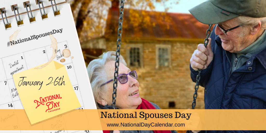 NATIONAL SPOUSES DAY – January 26
