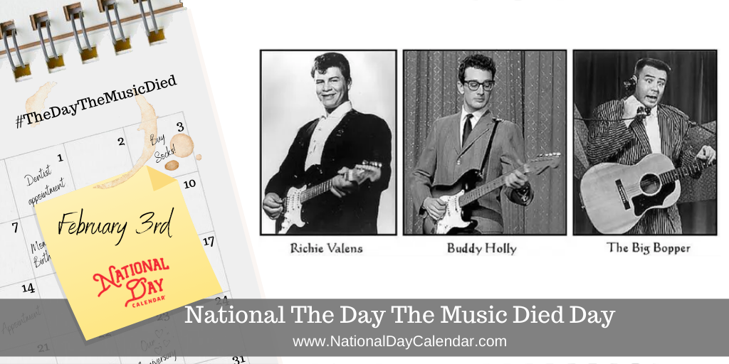 NATIONAL THE DAY THE MUSIC DIED DAY – February 3