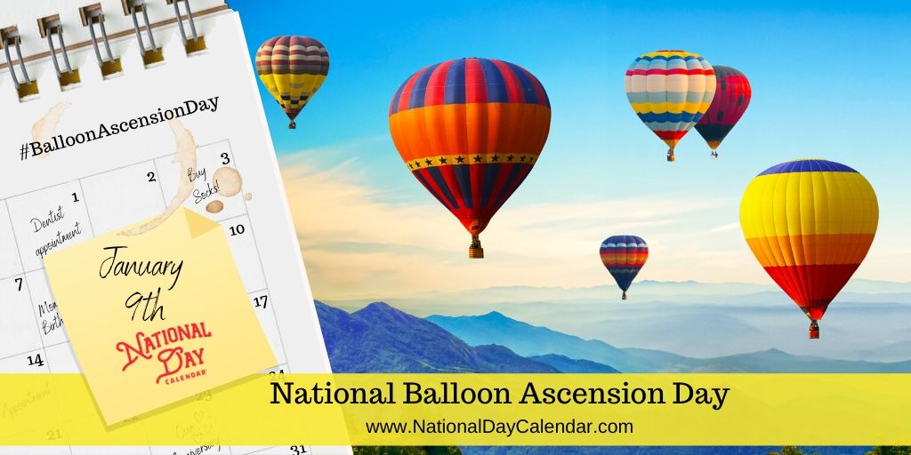 National Balloon Ascension Day - January 9