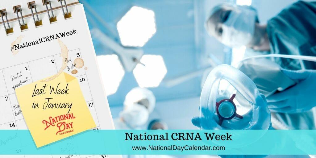 National CRNA Week - Last Week in January