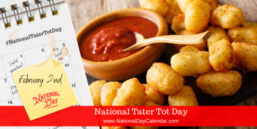 National Tater Tot Day - February 2
